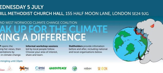 Speak up for the climate: Dulwich and West Norwood Climate Change Coalition Meeting on 5th July.